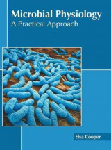 Omslag - Microbial Physiology: A Practical Approach