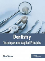 Omslag - Dentistry: Techniques and Applied Principles
