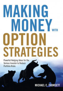 Making Money with Option Strategies av Michael C. Thomsett (Heftet)