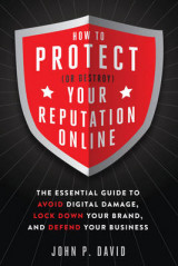 Omslag - How to Protect (or Destroy) Your Reputation Online