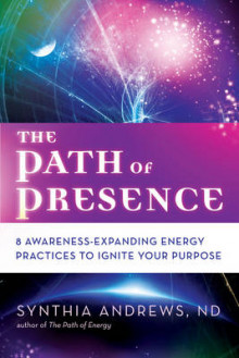 The Path of Presence av Synthia Andrews (Heftet)