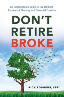 Don'T Retire Broke av Rick Rodgers (Heftet)