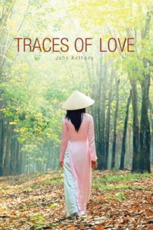 Traces of Love av John Anthony (Heftet)