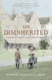 The Disinherited av Robert Sackville-West (Innbundet)