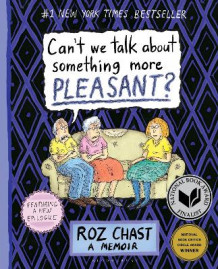 Can't We Talk About Something More Pleasant? av Roz Chast (Heftet)