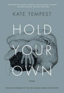 Hold Your Own av Kate Tempest (Heftet)