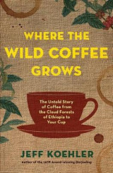 Omslag - Where the Wild Coffee Grows