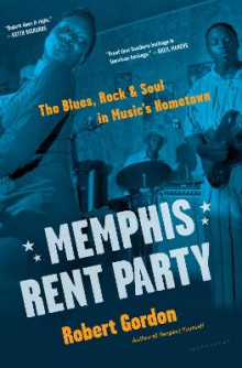 Memphis Rent Party av Robert Gordon (Innbundet)