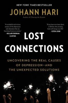 Lost Connections av Johann Hari (Innbundet)