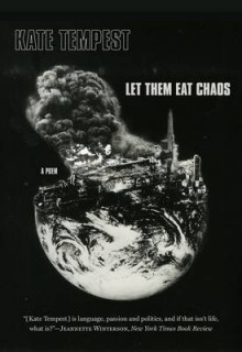 Let Them Eat Chaos av Kate Tempest (Heftet)
