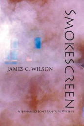 Smokescreen av James C Wilson (Heftet)