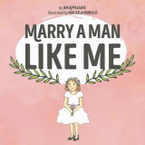Omslag - Marry a Man Like Me