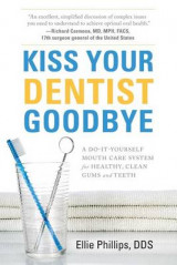 Omslag - Kiss Your Dentist Goodbye