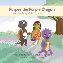 Purpee the Purple Dragon and the Long Walk to School av Anthony Fasano og Brianna Fasano (Heftet)
