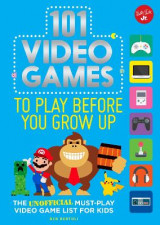 Omslag - 101 Video Games to Play Before You Grow Up