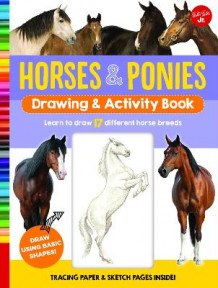 Horses & Ponies Drawing & Activity Book av Walter Foster Jr. Creative Team (Spiral)