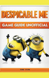 Omslag - Despicable Me Game Guide Unofficial