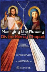 Omslag - Marrying the Rosary to the Divine Mercy Chaplet