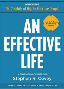 An Effective Life av Stephen R. Covey (Heftet)