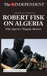 Omslag - Robert Fisk on Algeria
