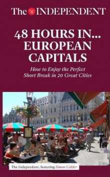 48 Hours in European Capitals av Simon Calder (Heftet)