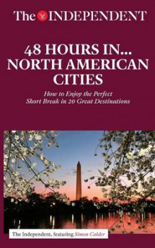 48 Hours in North American Cities av Simon Calder (Heftet)