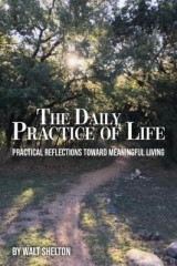 Omslag - The Daily Practice of Life