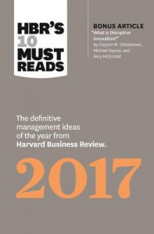HBR's 10 Must Reads 2017 av Harvard Business Review, Clayton M. Christensen, Adam Grant, Vijay Govindarajan og Thomas H. Davenport (Heftet)