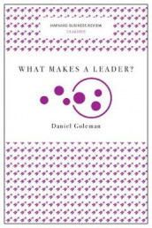What Makes a Leader? (Harvard Business Review Classics) av Daniel Goleman (Heftet)