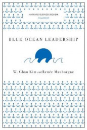 Blue Ocean Leadership (Harvard Business Review Classics) av W. Chan Kim og Renee A. Mauborgne (Heftet)