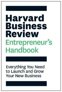 The Harvard Business Review Entrepreneur's Handbook av Harvard Business Review (Innbundet)