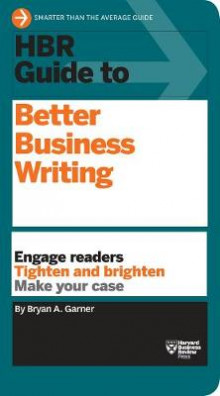 HBR Guide to Better Business Writing (HBR Guide Series) av Bryan A. Garner (Innbundet)