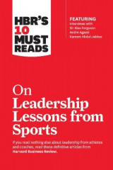 Omslag - HBR's 10 Must Reads on Leadership Lessons from Sports (featuring interviews with Sir Alex Ferguson, Kareem Abdul-Jabbar, Andre Agassi)