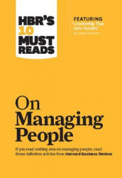 "HBR's 10 Must Reads on Managing People (with featured article ""Leadership That Gets Results,"" by Daniel Goleman) av Daniel Goleman, Jon R. Katzenbach, W. Chan Kim og Renee A. Mauborgne (Innbundet)"