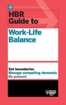 HBR Guide to Work-Life Balance av Harvard Business Review (Innbundet)