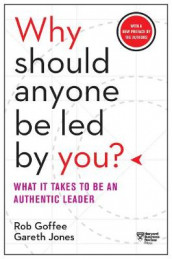 Why Should Anyone Be Led by You? av Rob Goffee og Gareth Jones (Heftet)
