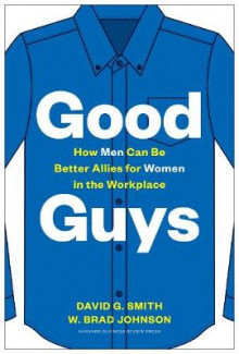 Good Guys av David G. Smith og W. Brad Johnson (Innbundet)