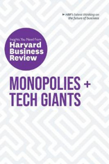 Monopolies and Tech Giants av Harvard Business Review (Heftet)