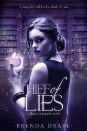 Thief of Lies av Brenda Drake (Heftet)