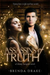 Assassin of Truths av Brenda Drake (Innbundet)