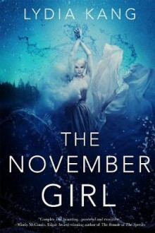 The November Girl av Lydia Kang (Heftet)