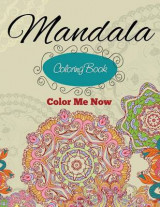 Omslag - Mandala Coloring Book (Color Me Now)