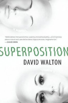 Superposition av David Walton (Heftet)