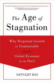 The Age of Stagnation av Satyajit Das (Innbundet)
