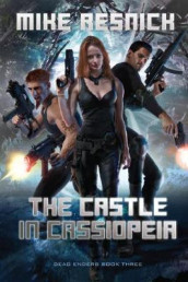 The Castle In Cassiopeia av Mike Resnick (Heftet)