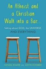 Omslag - An Atheist and a Christian Walk into a Bar
