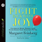 Fight Back With Joy av Margaret Feinberg  (Lydbok-CD)