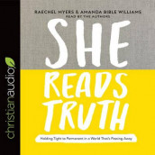 She Reads Truth av Raechel Myers og Amanda Bible Williams (Lydbok-CD)