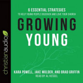 Growing Young av Brad Griffin , Jake Mulder  og Kara Powell  (Lydbok-CD)