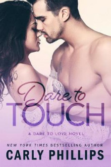 Dare to Touch av Carly Phillips (Heftet)